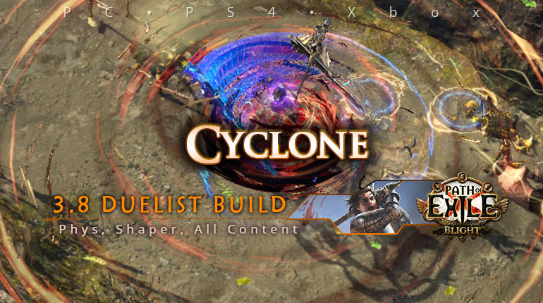 Duelist Poe 3 8 Cyclone Slayer Shaper Build Pc Ps4 Xbox Poecurrencybuy Com